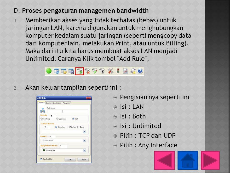 D. Proses pengaturan managemen bandwidth