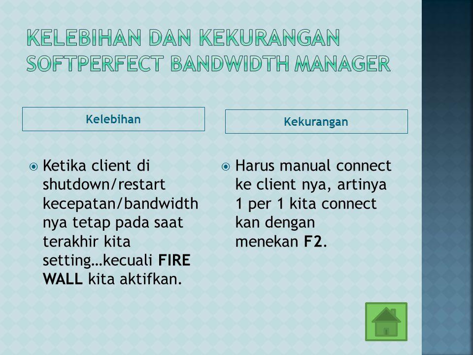 Kelebihan dan kekurangan softperfect bandwidth manager