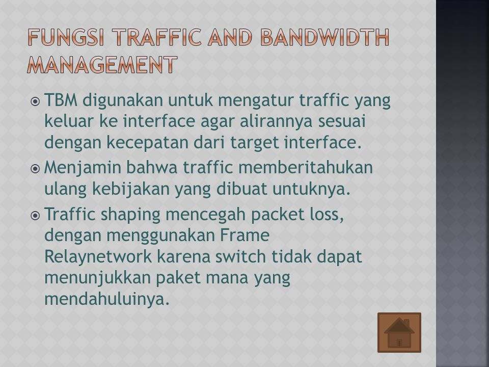 Fungsi Traffic and Bandwidth Management