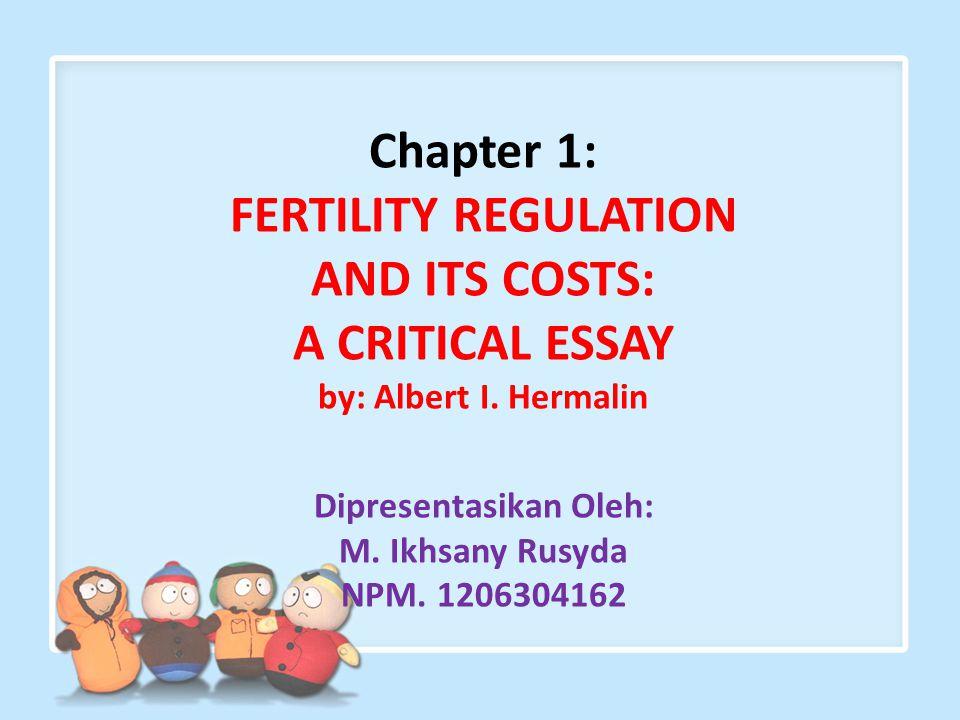 FERTILITY REGULATION AND ITS COSTS: Dipresentasikan Oleh: