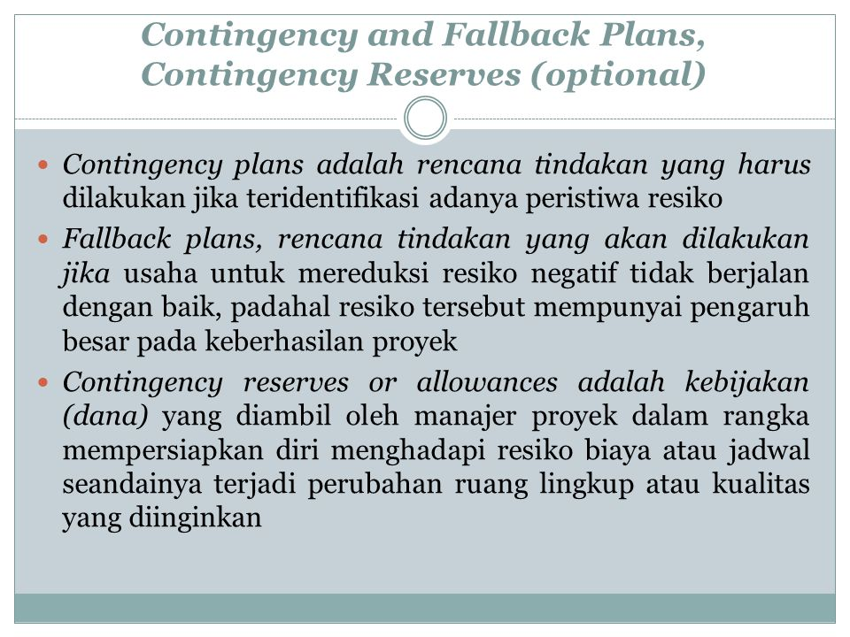 Contingency and Fallback Plans, Contingency Reserves (optional)