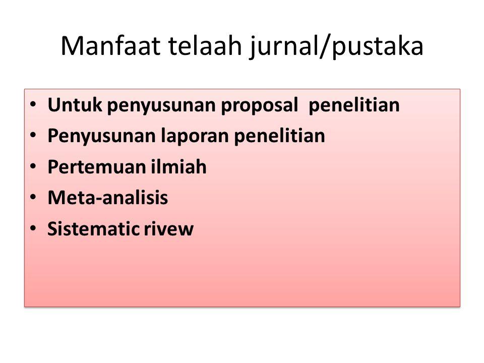 Manfaat telaah jurnal/pustaka