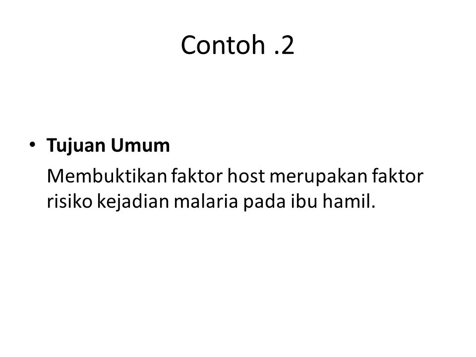 Contoh .2 Tujuan Umum.