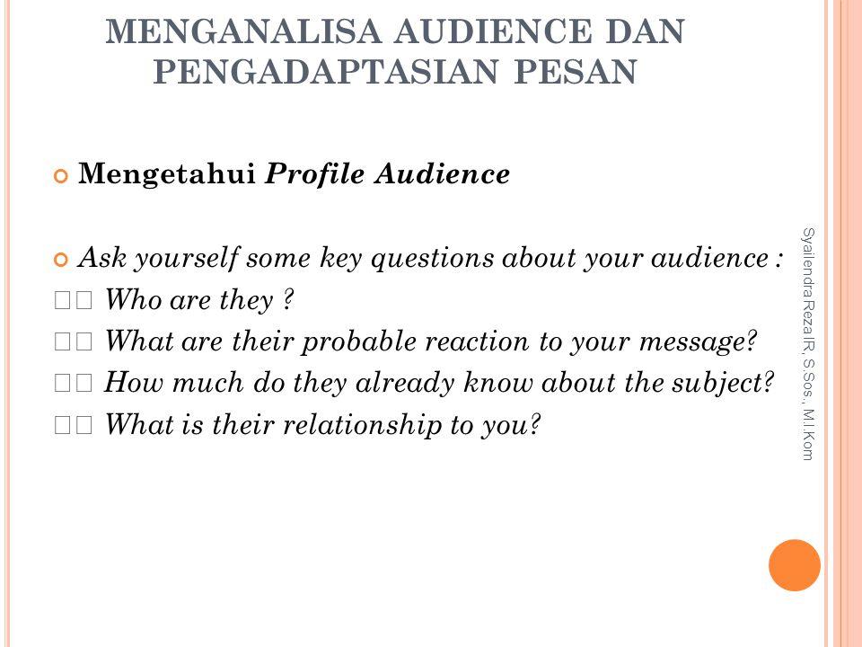 Menganalisa Audience dan Pengadaptasian Pesan
