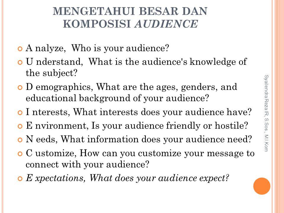 Mengetahui Besar dan Komposisi Audience