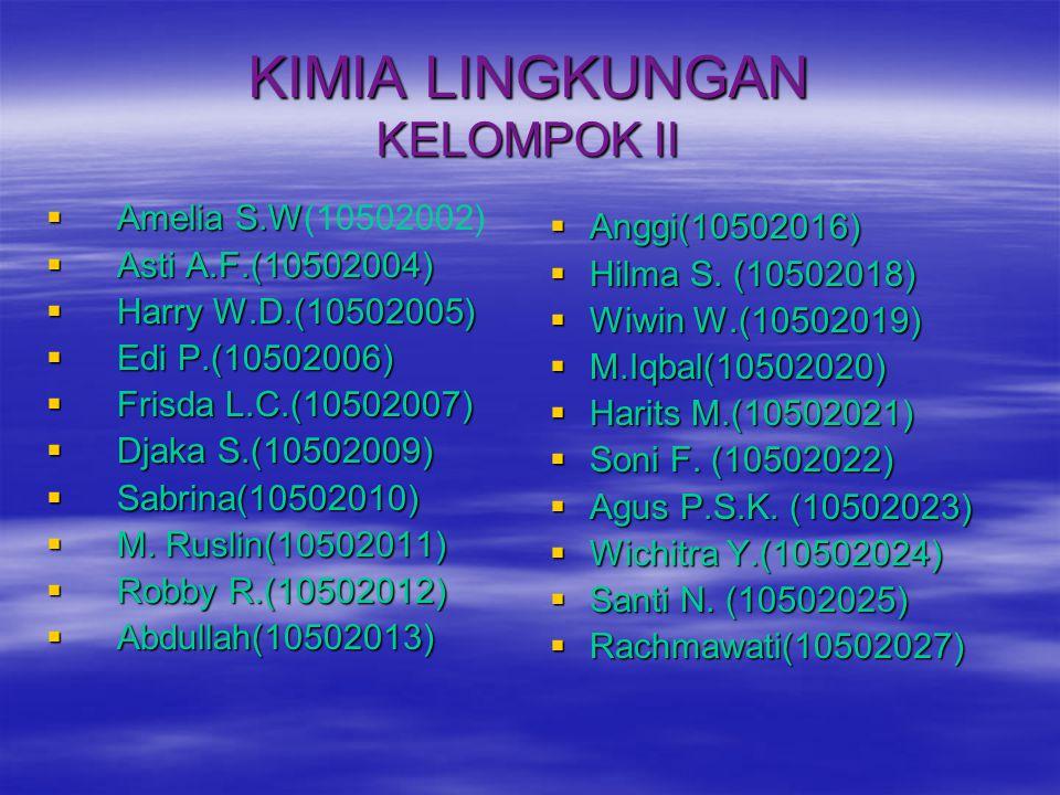 KIMIA LINGKUNGAN KELOMPOK II
