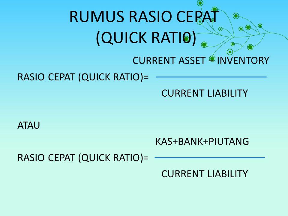 RUMUS RASIO CEPAT (QUICK RATI0)