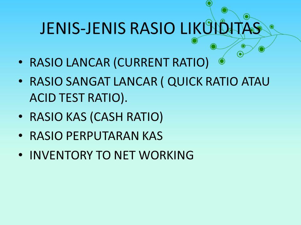 JENIS-JENIS RASIO LIKUIDITAS