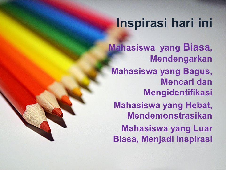 Inspirasi hari ini Mahasiswa yang Biasa, Mendengarkan