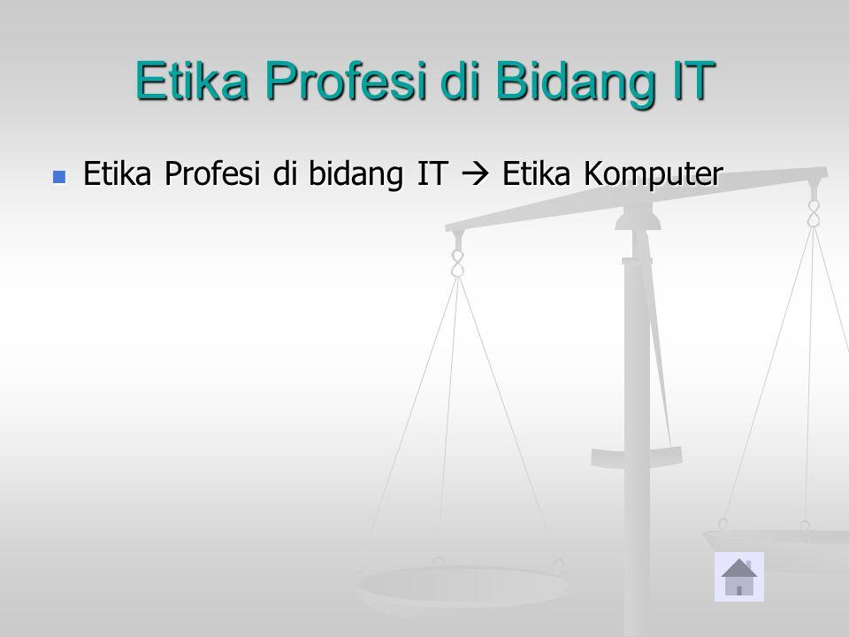 Etika Profesi di Bidang IT