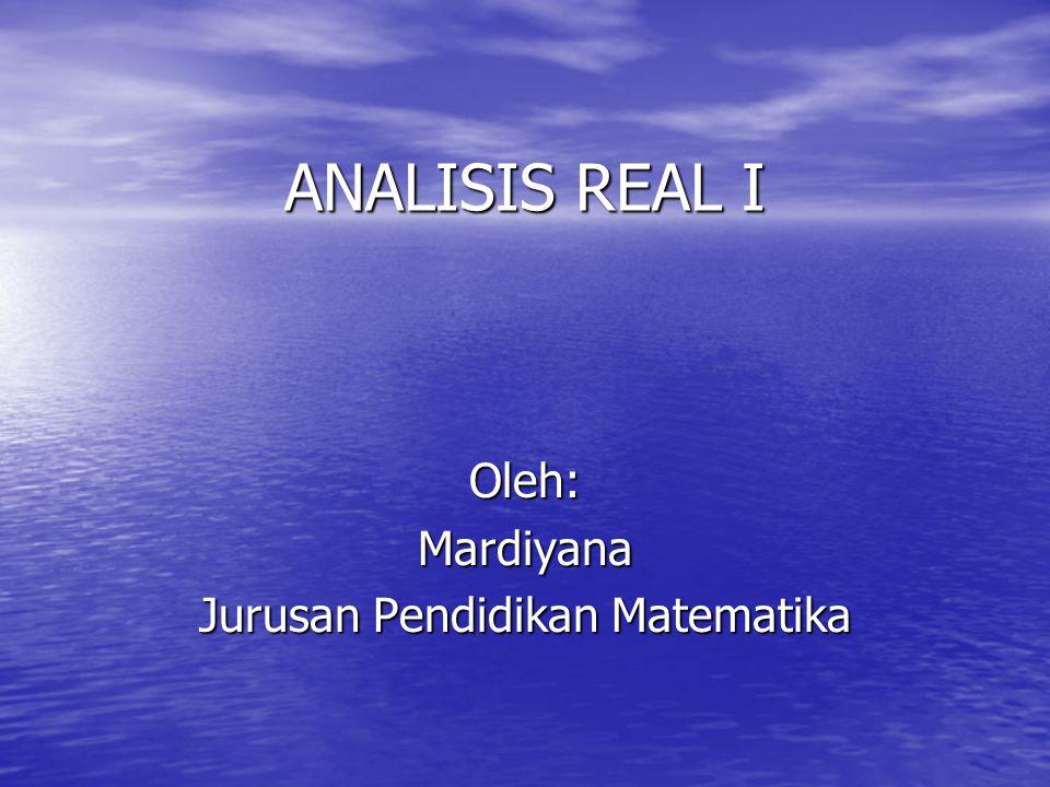 Oleh: Mardiyana Jurusan Pendidikan Matematika