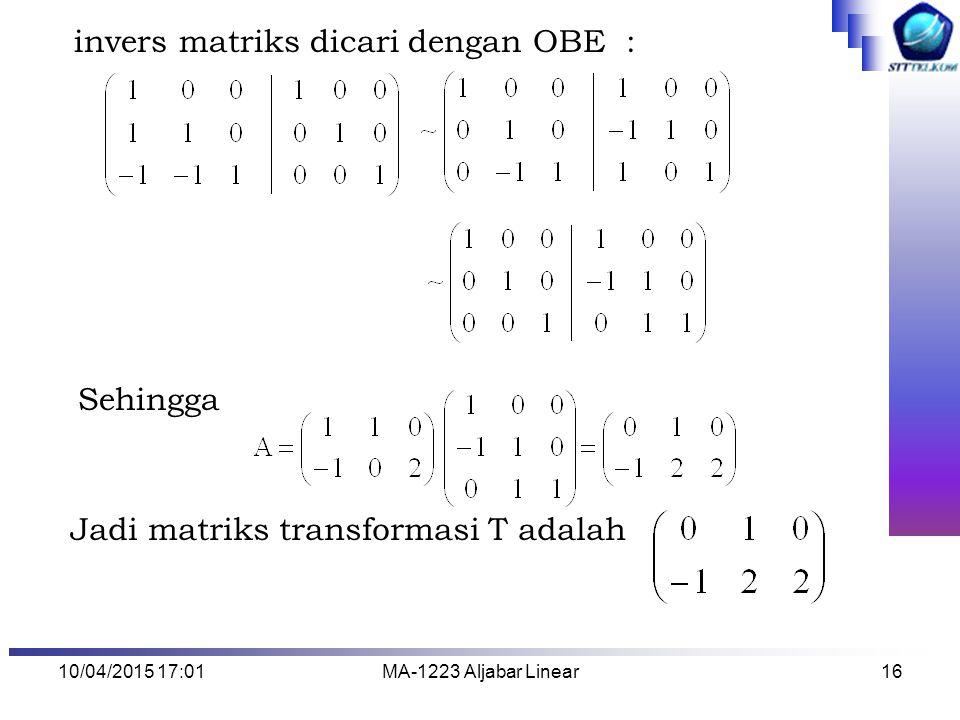 invers matriks dicari dengan OBE :