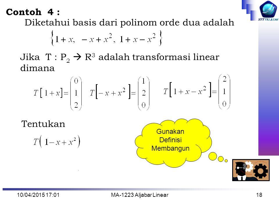 Diketahui basis dari polinom orde dua adalah