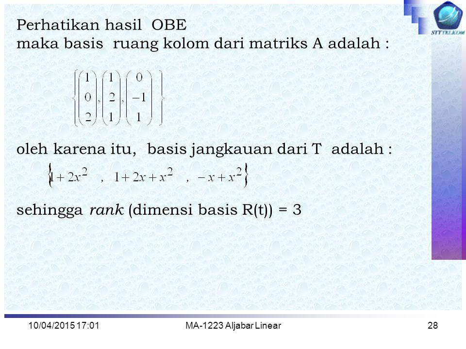 maka basis ruang kolom dari matriks A adalah :