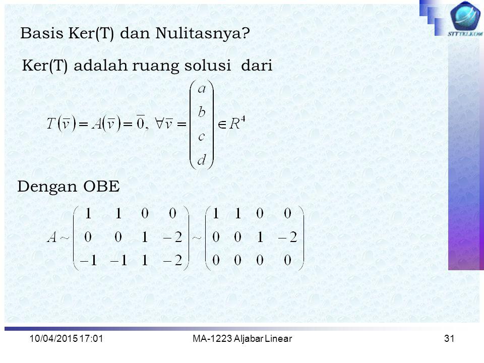 Basis Ker(T) dan Nulitasnya