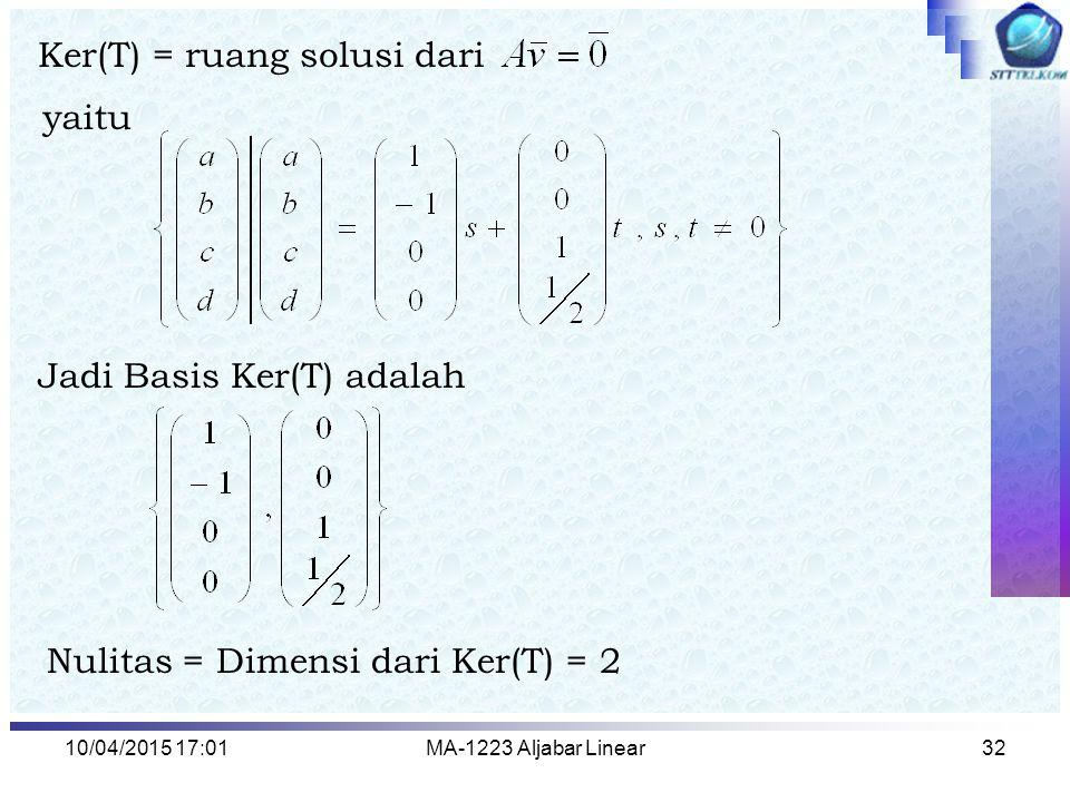Ker(T) = ruang solusi dari