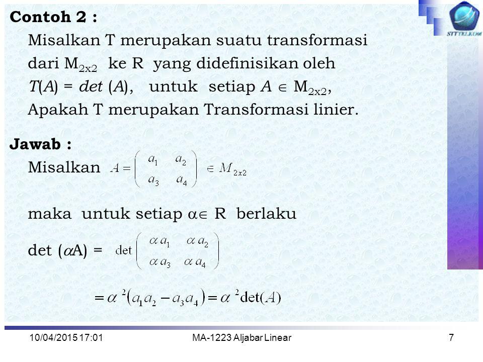 Misalkan T merupakan suatu transformasi