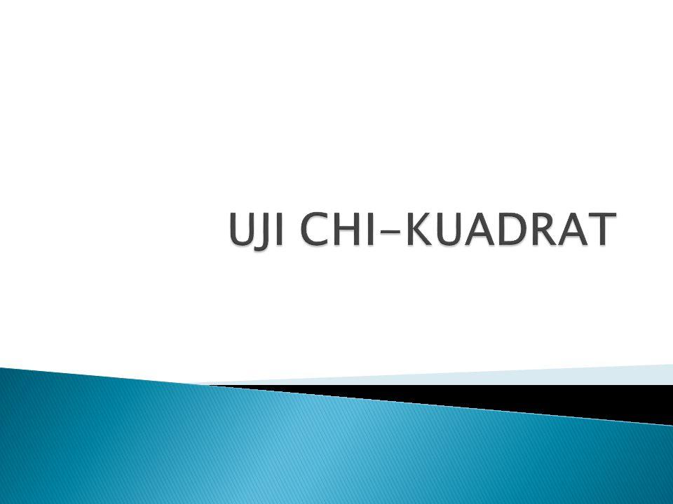 UJI CHI-KUADRAT