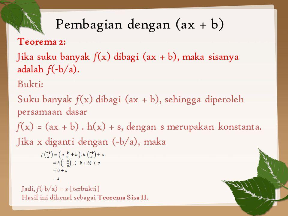 Pembagian dengan (ax + b)