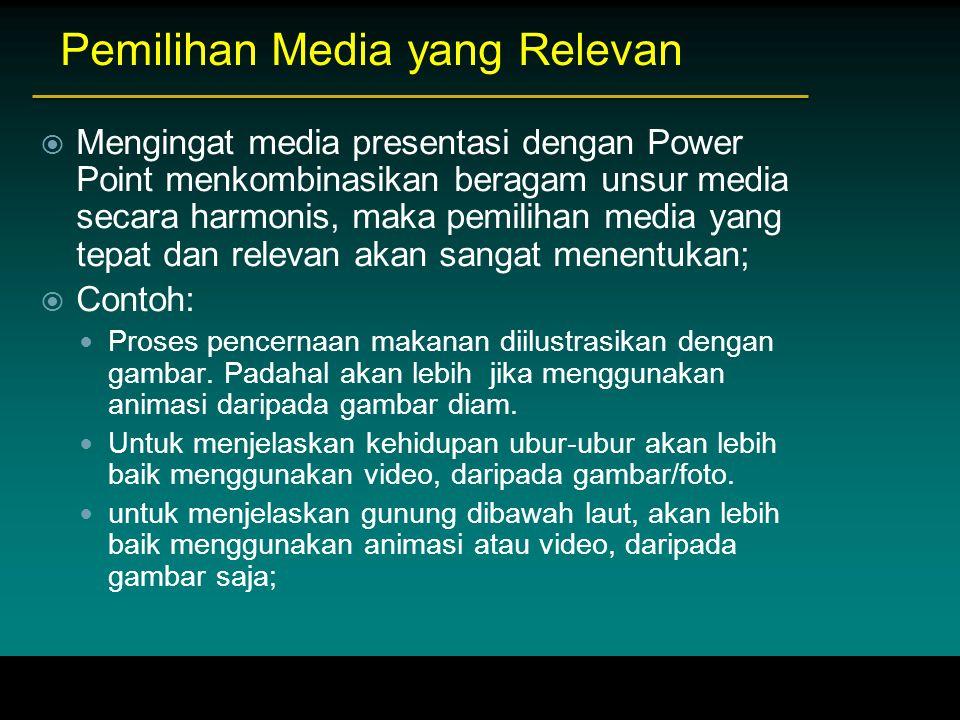 Pemilihan Media yang Relevan