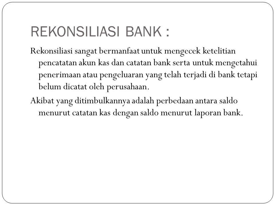 REKONSILIASI BANK :