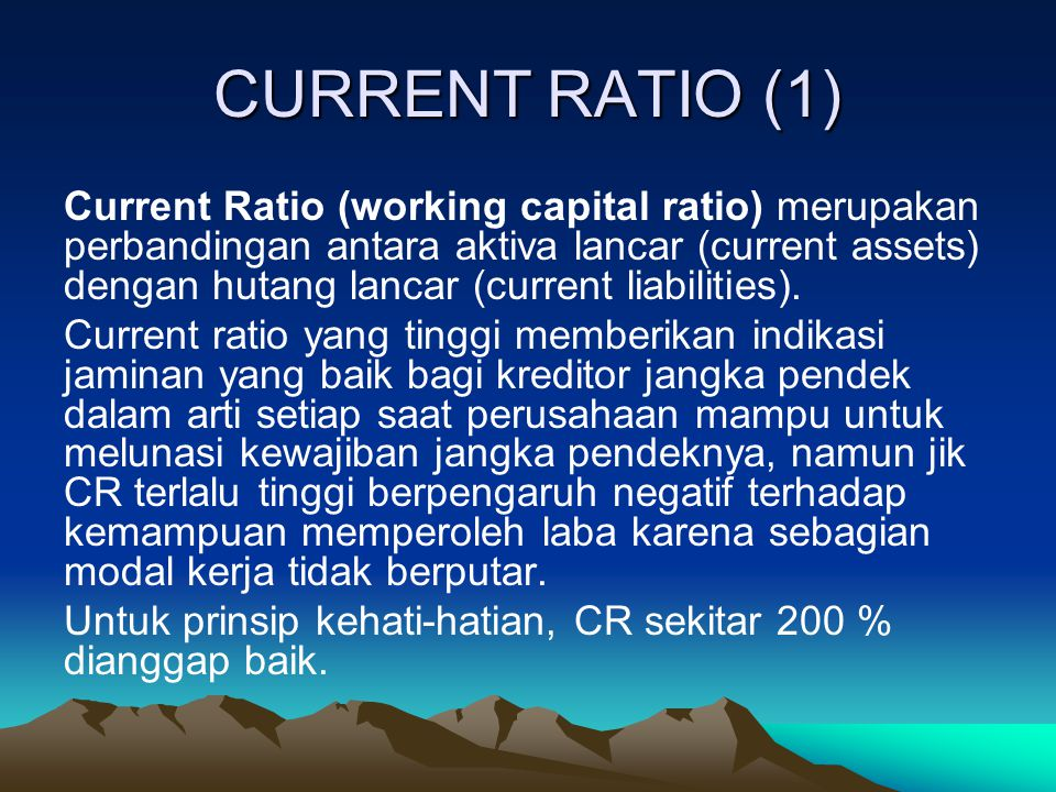 CURRENT RATIO (1)