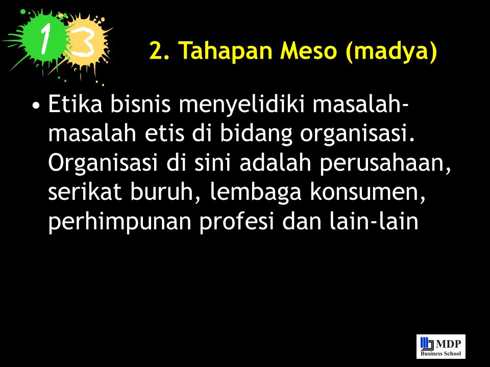 2. Tahapan Meso (madya)