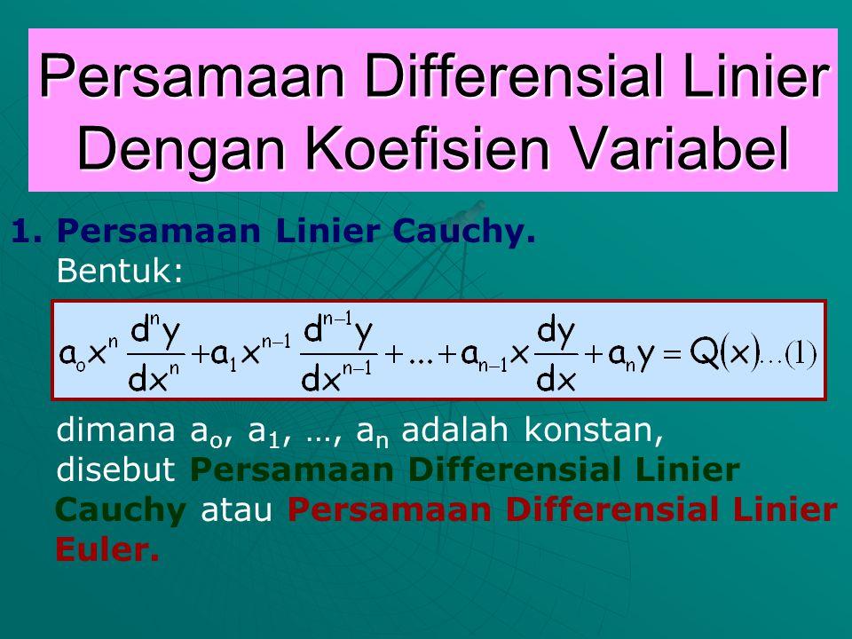 Persamaan Differensial Linier Dengan Koefisien Variabel