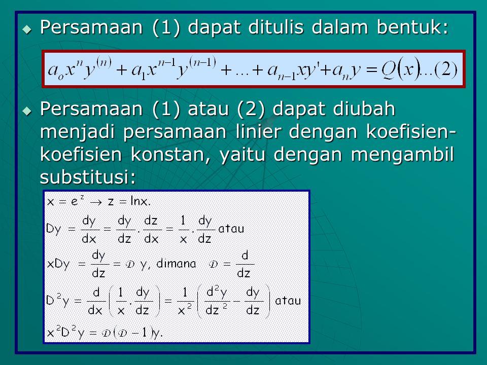 Persamaan (1) dapat ditulis dalam bentuk: