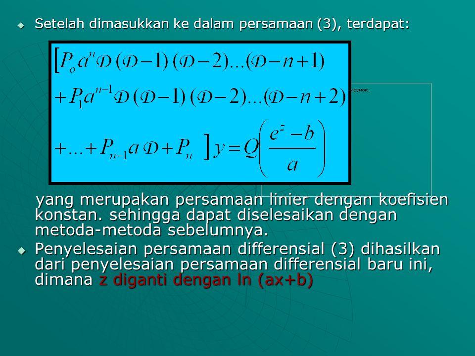 Setelah dimasukkan ke dalam persamaan (3), terdapat: