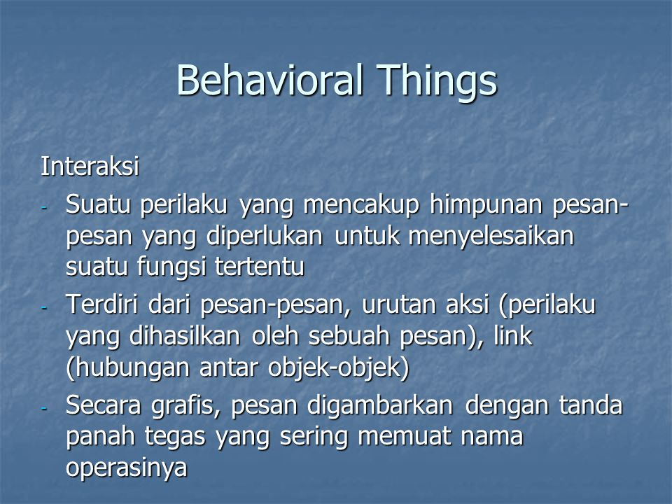 Behavioral Things Interaksi