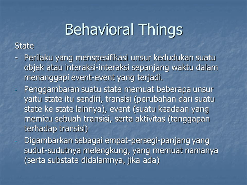 Behavioral Things State