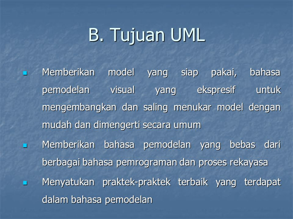 B. Tujuan UML