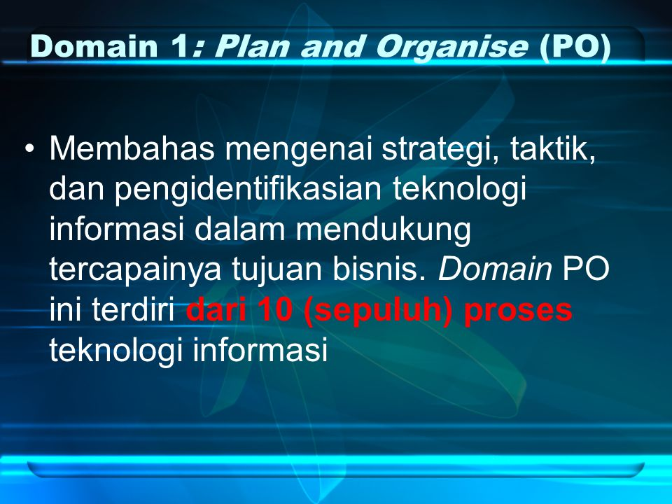 Domain 1: Plan and Organise (PO)