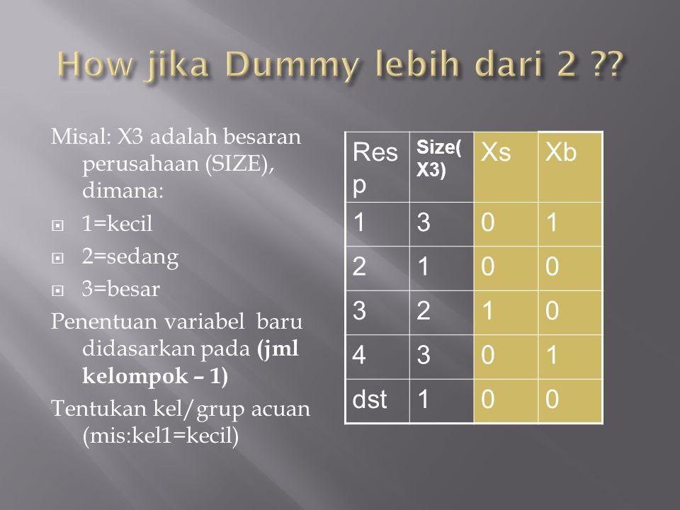 How jika Dummy lebih dari 2
