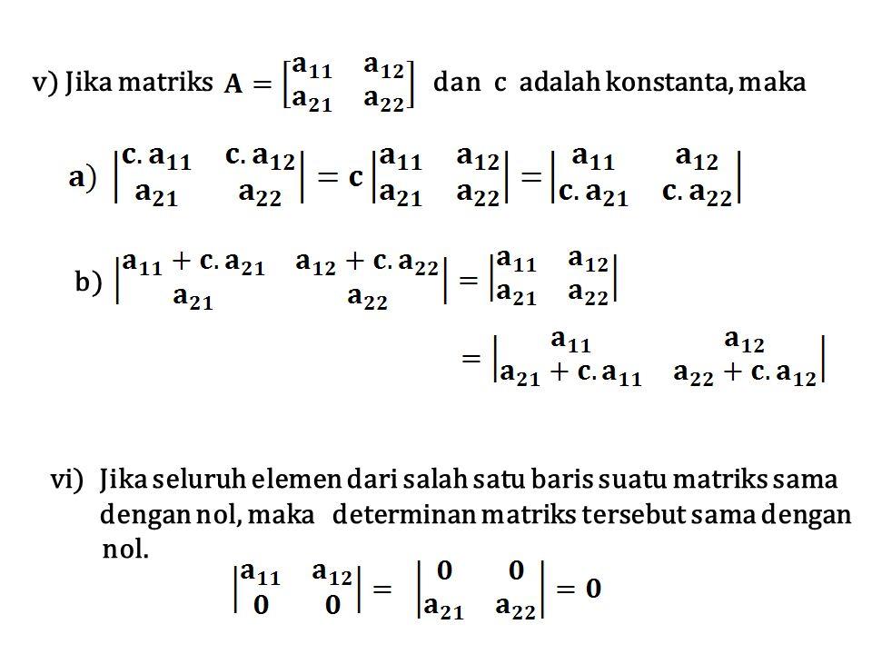 v) Jika matriks dan c adalah konstanta, maka