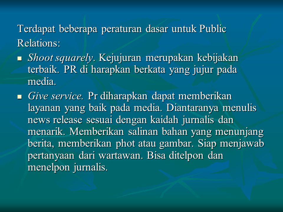 Terdapat beberapa peraturan dasar untuk Public