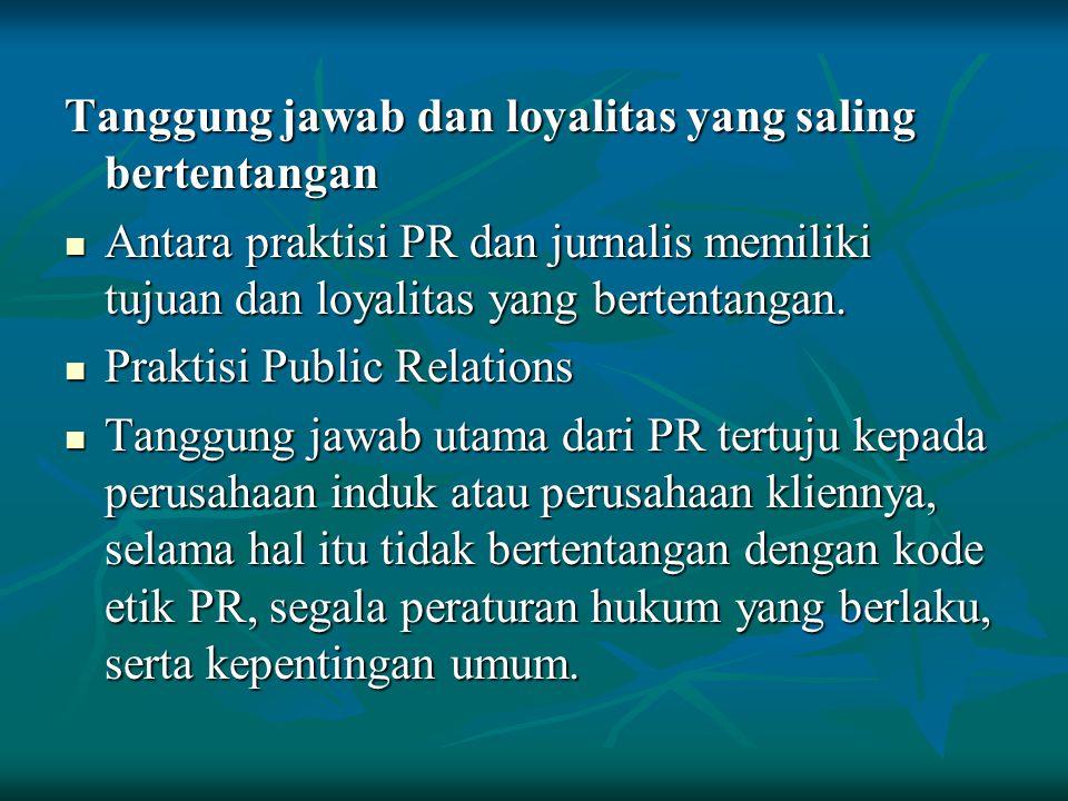 Tanggung jawab dan loyalitas yang saling bertentangan