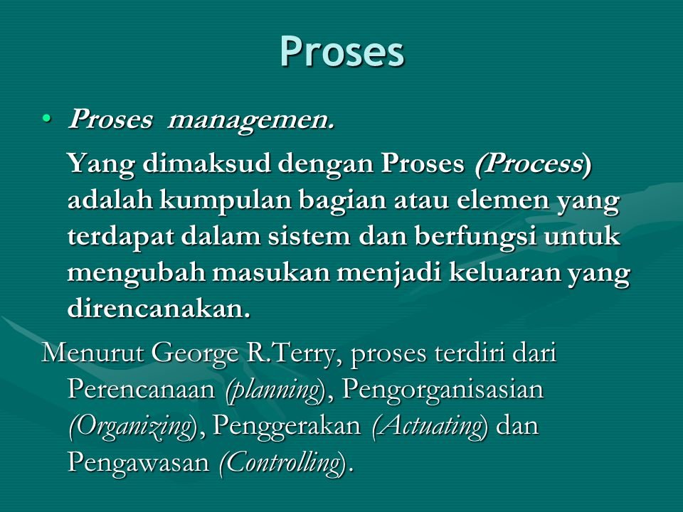 Proses Proses managemen.