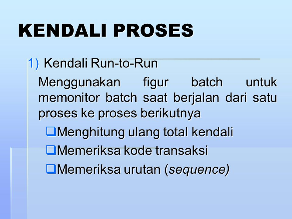 KENDALI PROSES Kendali Run-to-Run