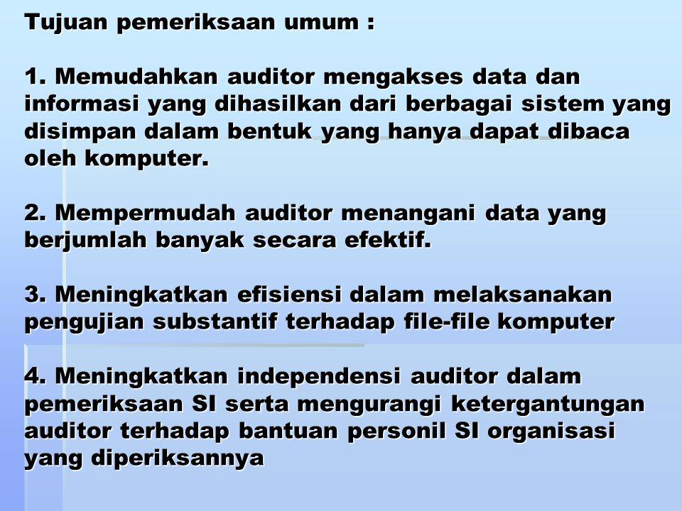 Tujuan pemeriksaan umum : 1