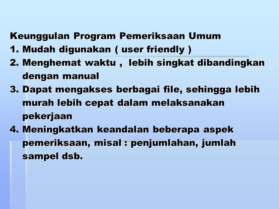 Keunggulan Program Pemeriksaan Umum 1