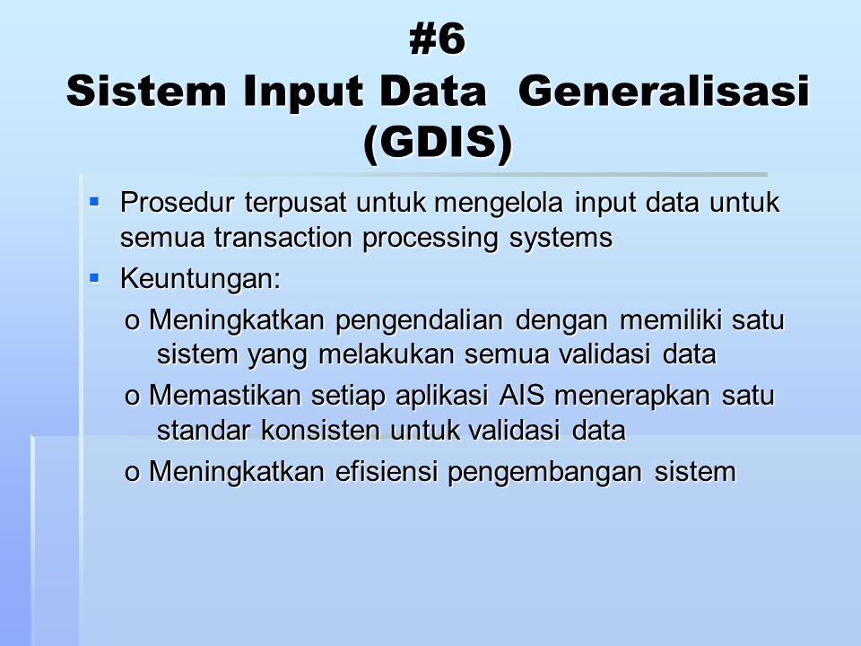 #6 Sistem Input Data Generalisasi (GDIS)