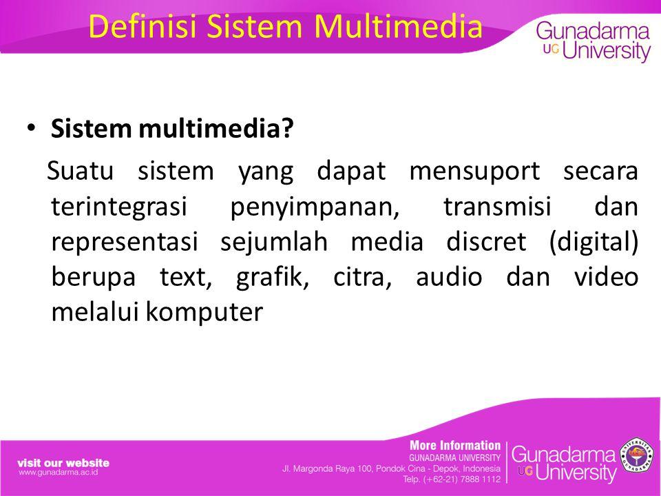 Definisi Sistem Multimedia
