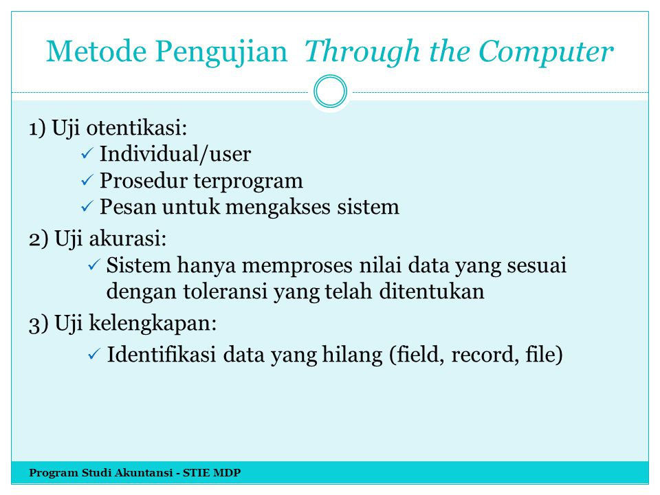 Metode Pengujian Through the Computer
