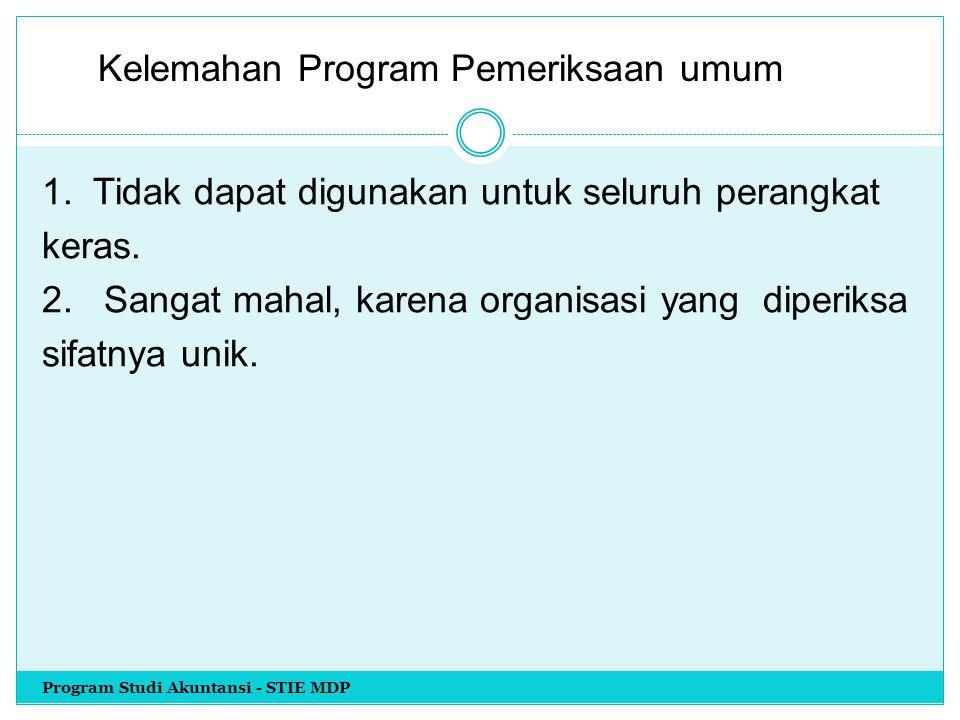 Kelemahan Program Pemeriksaan umum
