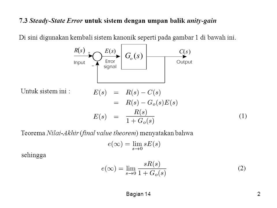 Teorema Nilai-Akhir (final value theorem) menyatakan bahwa