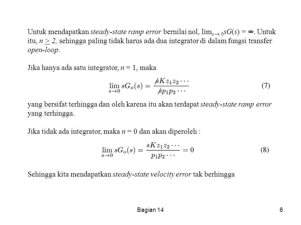 Jika hanya ada satu integrator, n = 1, maka