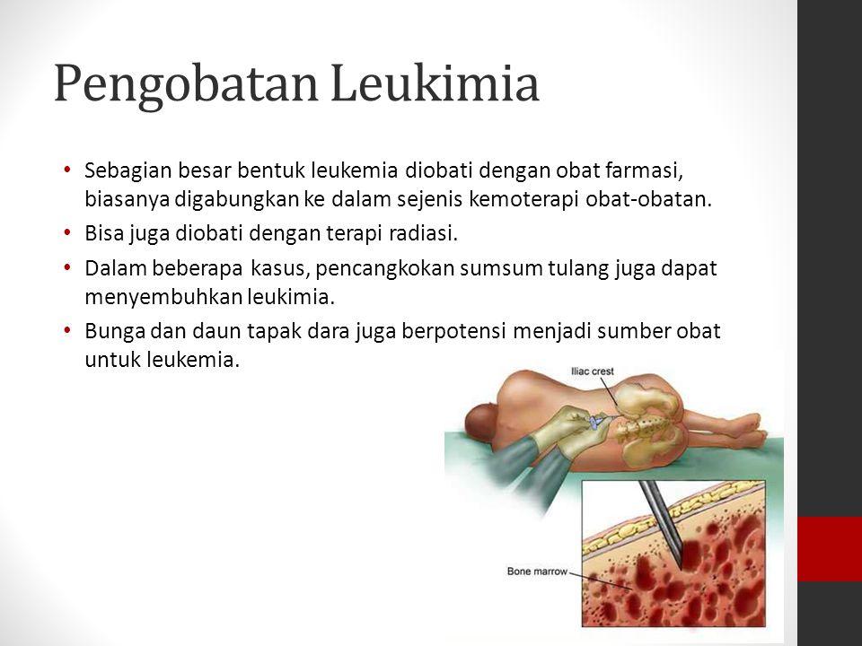 Pengobatan Leukimia Sebagian besar bentuk leukemia diobati dengan obat farmasi, biasanya digabungkan ke dalam sejenis kemoterapi obat-obatan.