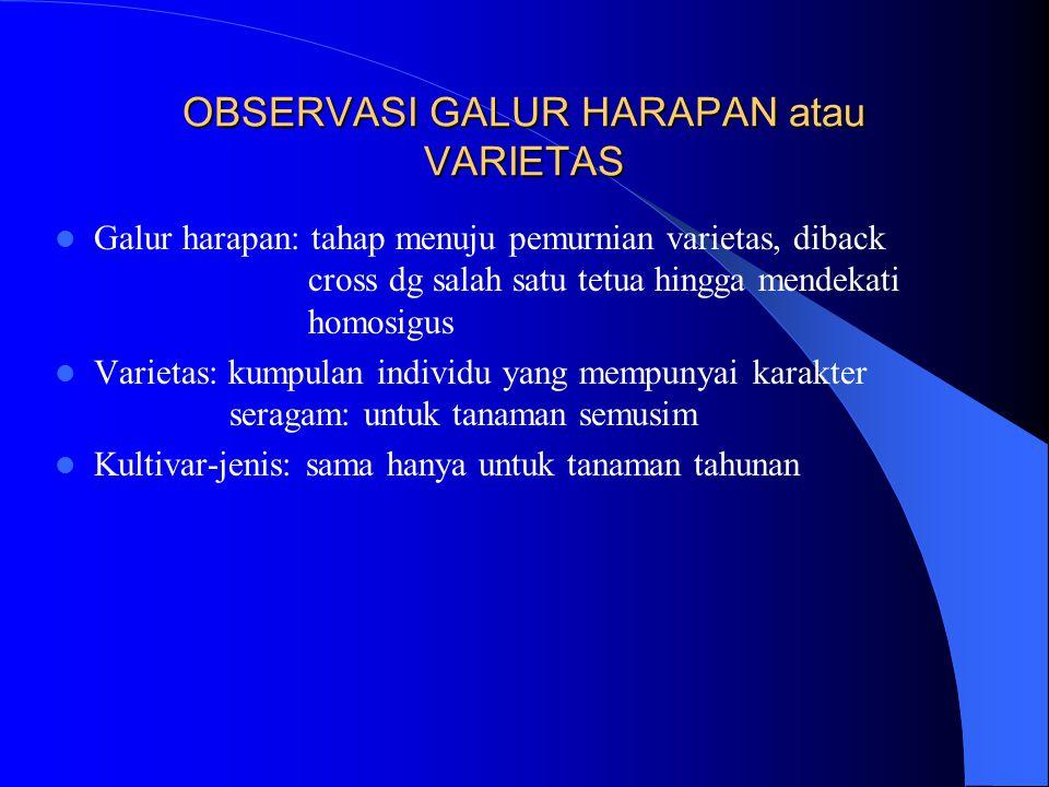 OBSERVASI GALUR HARAPAN atau VARIETAS